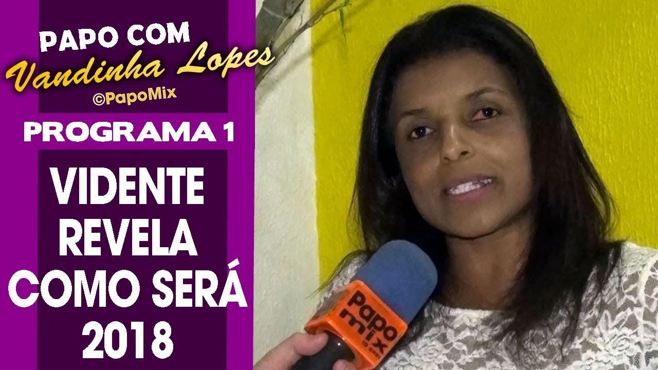 Photo of Papo com Vandinha Lopes – Vidente revela como será 2018