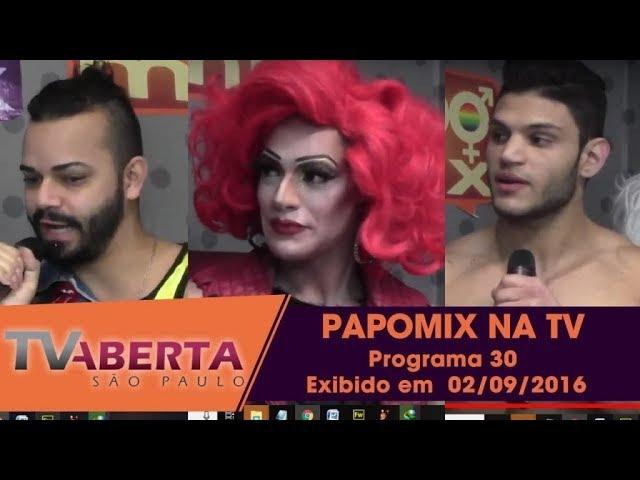 Photo of PAPOMIX NA TV – Programa 30 – Exibido em  29 de agosto  de 2016