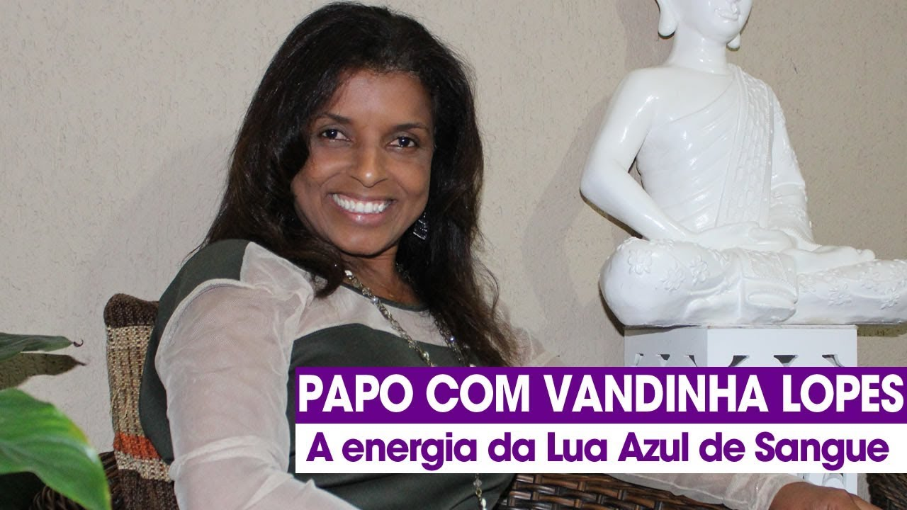 Photo of Vidente Vandinha Lopes fala sobre a energia da Lua Azul de Sangue