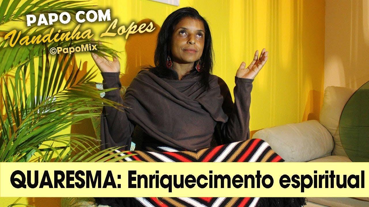 Photo of Vidente Vandinha Lopes fala sobre a energia da quaresma para o enriquecimento espiritual