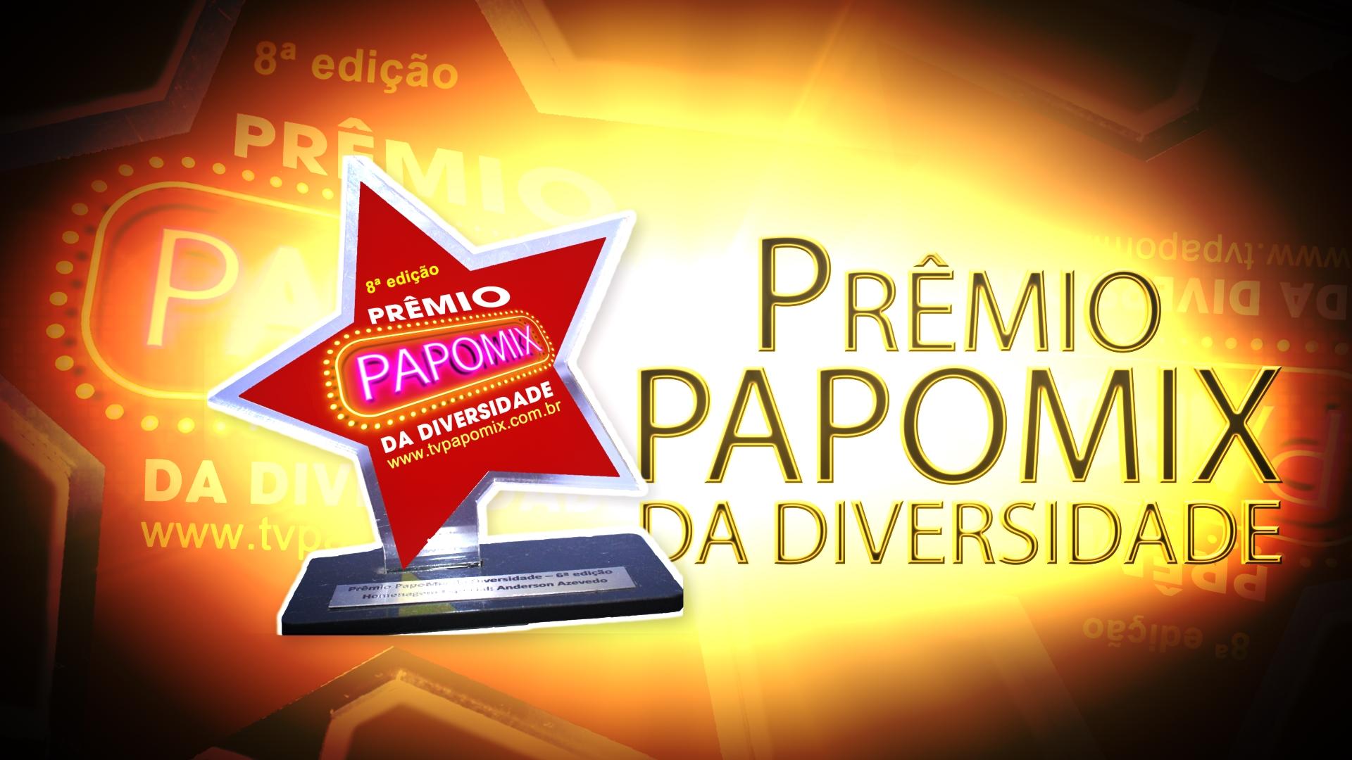 Photo of Indique os favoritos para a 8ª edição do Prêmio PapoMix da Diversidade – Participe!