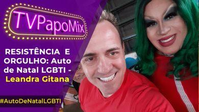 Photo of Drag Noel, Leandra Gitana em performance  especial no show Resistência e Orgulho – Auto de Natal LGBTi